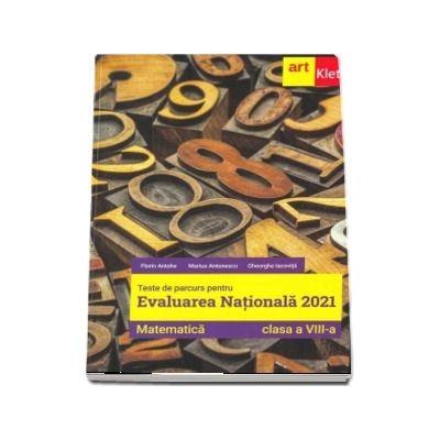 Matematica, teste de parcurs pentru evaluarea nationala 2021. Clasa a VIII-a