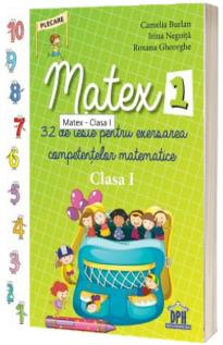 Matex - 32 de teste pentru exersarea competentelor matematice, pentru clasa I