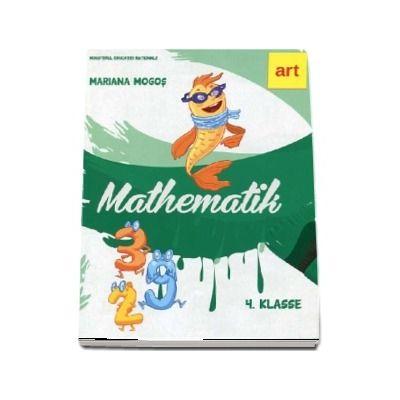 Mathematik 4 Klasse. Manual de matematica pentru clasa a IV-a (Versiune in limba germana)