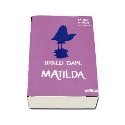 Matilda. Cartile de aur ale copilariei