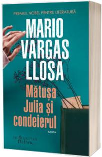 Matusa Julia si condeierul - Editia a II-a