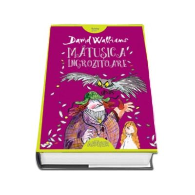 Matusica ingrozitoare - David Walliams