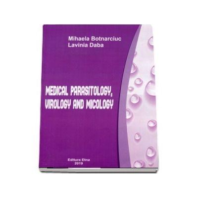 Medical parasitology, virology and micology