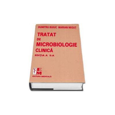 Tratat de microbiologie clinica. Editia a II-a (Buiuc Dumitru)