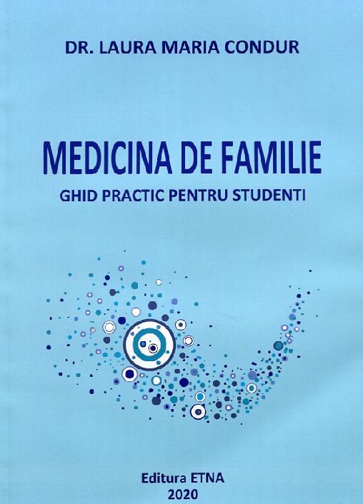 Medicina de familie. Ghid practic pentru studenti.