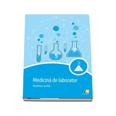 Medicina de laborator - Matthias Imohl