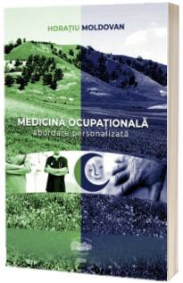 Medicina ocupationala. Abordare personalizata