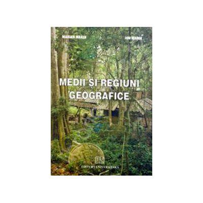 Medii si regiuni geografice