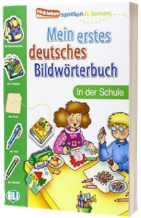 Mein erstes deutsches Bildworterbuch. In der Schule