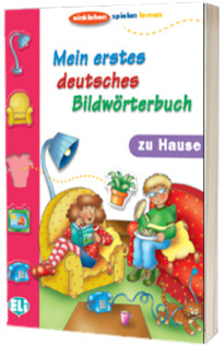 Mein erstes deutsches Bildworterbuch. Zu Hause