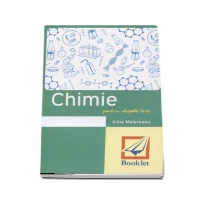 Memorator de Chimie pentru clasele 9-12 - Alina Maiereanu (Editie revizuita)
