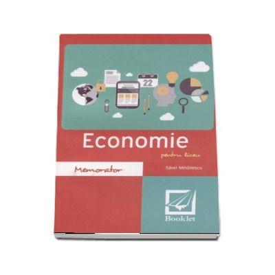 Memorator de Economie pentru liceu. Editie revizuita - Savel Mihailescu