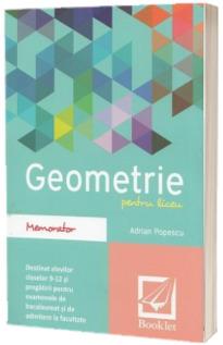 Memorator de Geometrie pentru liceu - Adrian Popescu