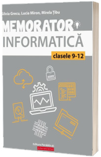 Memorator de informatica pentru clasele IX-XII. Limbajul C