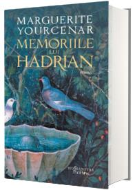 Memoriile lui Hadrian. Editia a II-a