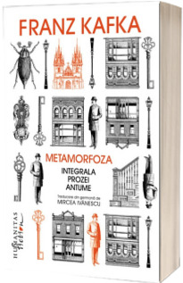 Metamorfoza - Integrala prozei antume
