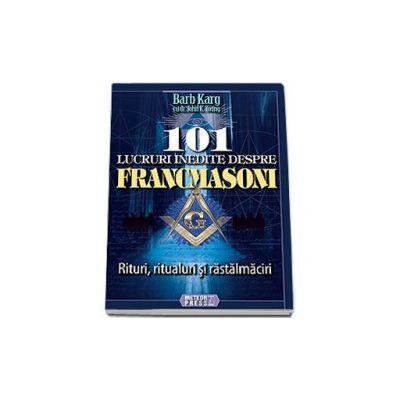 101 lucruri inedite despre francmasoni