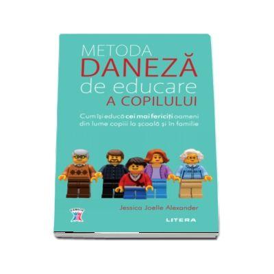 Metoda daneza de educare a copilului