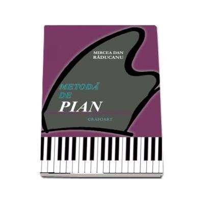 Metoda de pian. Pentru invatamantul elementar
