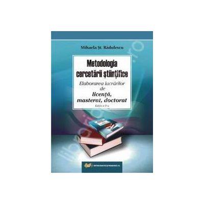 Metodologia cercetarii stiintifice - Elaborarea lucrarilor de licenta, masterat, doctorat