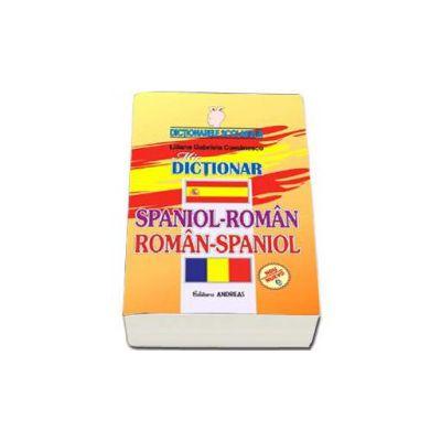 Mic Dictionar Spaniol-Romana si Roman-Spaniol - Dictionarele scolarului