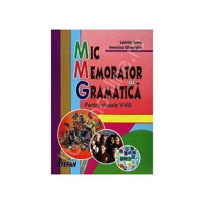 Mic memorator de gramatica. Clasele V-VIII