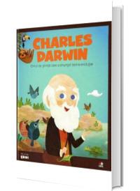 MICII EROI. Charles Darwin