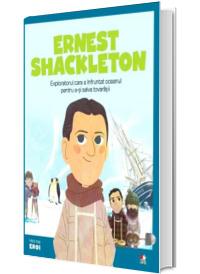 MICII EROI. Ernest Shackleton