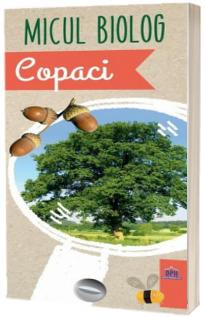 Micul Biolog - Copaci (Anita van Saan)