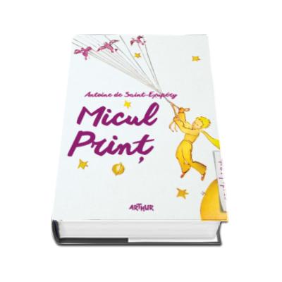 Micul Print - Antoine de Saint-Exupery (Editie Hardcover)