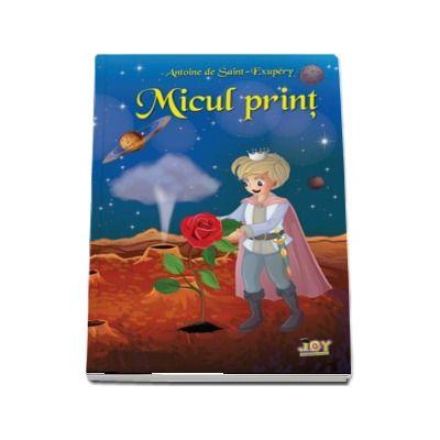 Micul print - Intr-o traducere literara exceptionala, ilustrata color cu desenele originale ale autorului.