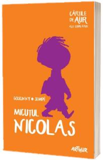 Micutul Nicolas - Goscinny Sempe (Cartile de aur ale copilariei)