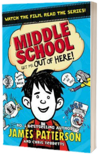 Middle School. Get Me Out of Here!. (Middle School 2)