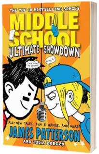 Middle School. Ultimate Showdown. (Middle School 5)
