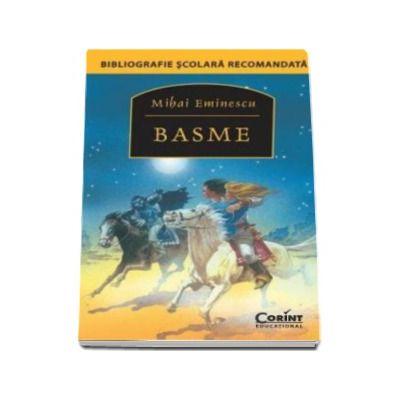 Mihai Eminescu, Basme - Bibliografie scolare recomandata