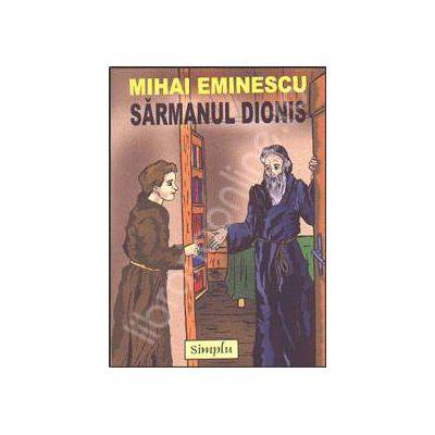 Mihai Eminescu - Sarmanul Dionis