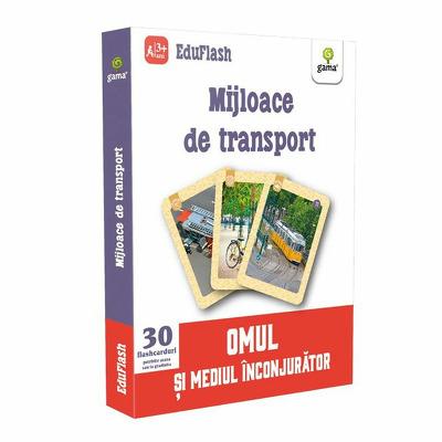 Mijloace de transport - Omul si mediul inconjurator (Contine 30 flashcarduri)