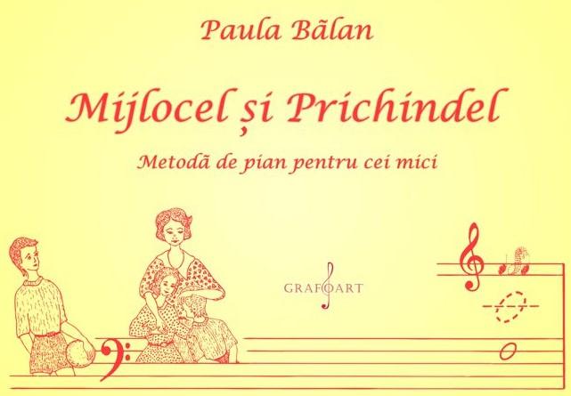 Mijlocel si Prichidel. Metoda de pian pentru cei mici