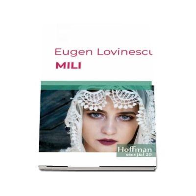 Mili - Eugen Lovinescu (Colectia Hoffman esential 20)