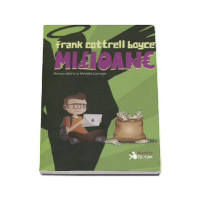 Milioane - Frank Cotterell Boyce