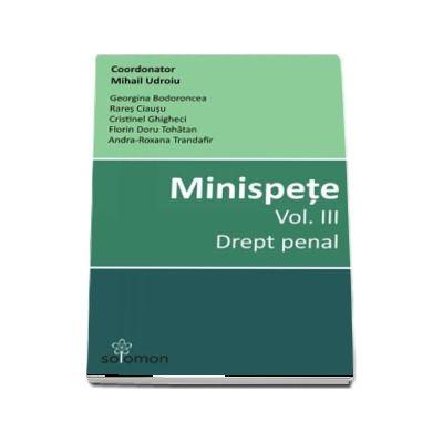 Minispete - Volumul III, Drept penal