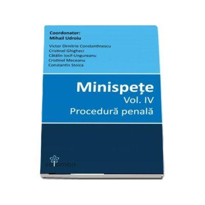 Minispete - Volumul IV, Procedura penala