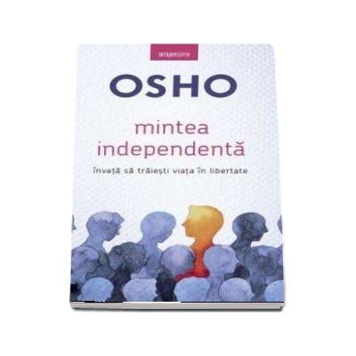 Mintea independenta - Osho