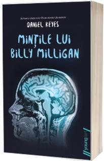 Mintile lui Billy Milligan - Daniel Keyes (Editie Paperback)