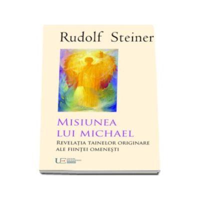 Misiunea lui Michael - Rudolf Steiner