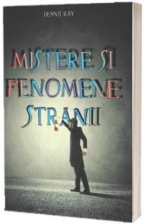 Mistere si fenomene stranii (reeditare 2021)