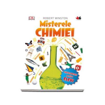 Misterele Chimiei - Enciclopedie pentru elevi