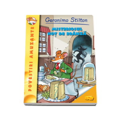 Misteriosul hot de branza- Geronimo Stilton ( volumul 6 )