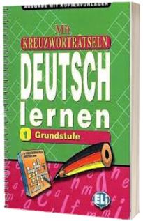 Mit Kreuzwortratseln Deutsch lernen Band 1