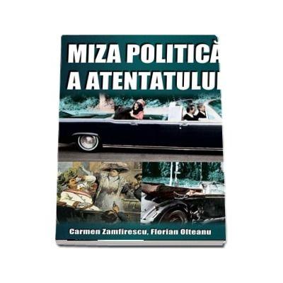 Miza politica a atentatului